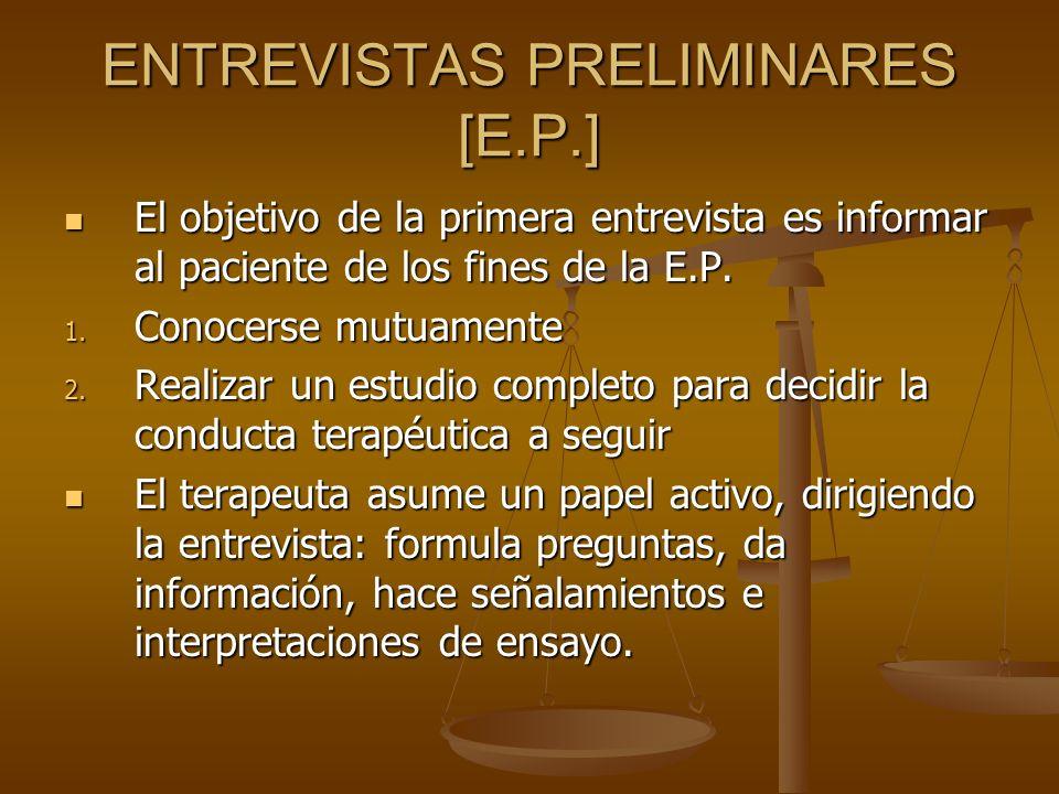 ENTREVISTAS PRELIMINARES [E.P.]